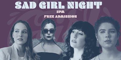 Sad Girl Music Presents: Sad Girl Night
