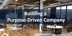 Building a Purpose-Driven Company   Workshop