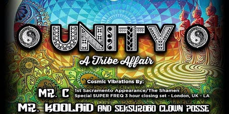 UNITY a Tribe Affair with MR C / MR KOOL-AID/ TONY/ Mr Bremson & Danny Wood tickets