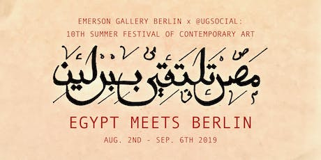 Egypt Meets Berlin | Presented by @UGSocial tickets