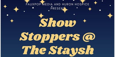 Show Stoppers @ The Staysh
