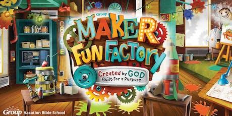 2019 Maker Fun Factory Vacation Bible School tickets
