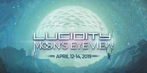 Santa Barbara: Lucidity Festival 2020 - Live Music & Art Camping Weekend