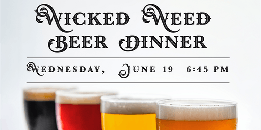 Wicked Weed Beer Dinner