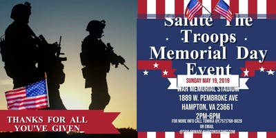 4th Annual Salute The Troops Memorial Day Event