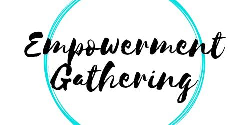 Empowerment Gathering