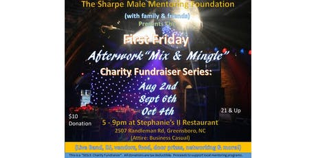 "First Friday ""Afterwork Mix & Mingle"" Charity Fundraiser Series tickets"