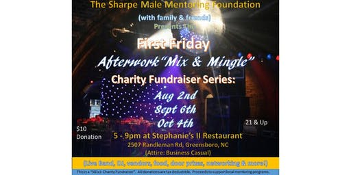 "First Friday ""Afterwork Mix & Mingle"" Charity Fundraiser Series"