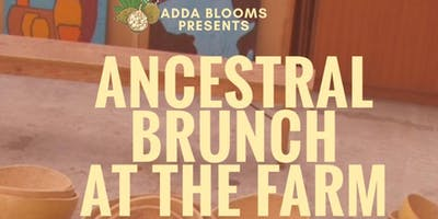 ANCESTRAL BRUNCH AT THE FARM