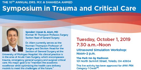 Mercy Health- The 10th Annual Drs. M.Y. & Shaheda Ahmed Symposium in Trauma and Critical Care tickets