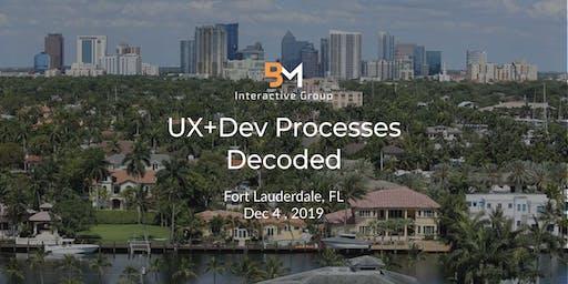 UX+DEV Processes Decoded (Fort Lauderdale, FL)