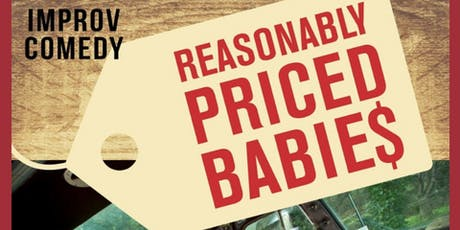 June - An Evening of Improv Comedy with Reasonably Priced Babies tickets