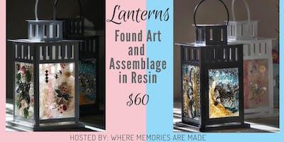 Lanterns: Found Art & Assemblage