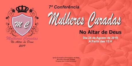 7ª Conferência Mulheres Curadas no Altar de Deus ingressos