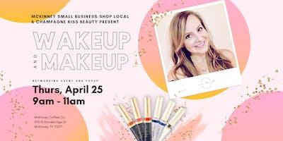 WAKEUP & MAKEUP | Ladies Networking & Popup Event