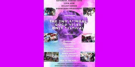 The 2nd Annual Good Vibes Only Festival  tickets