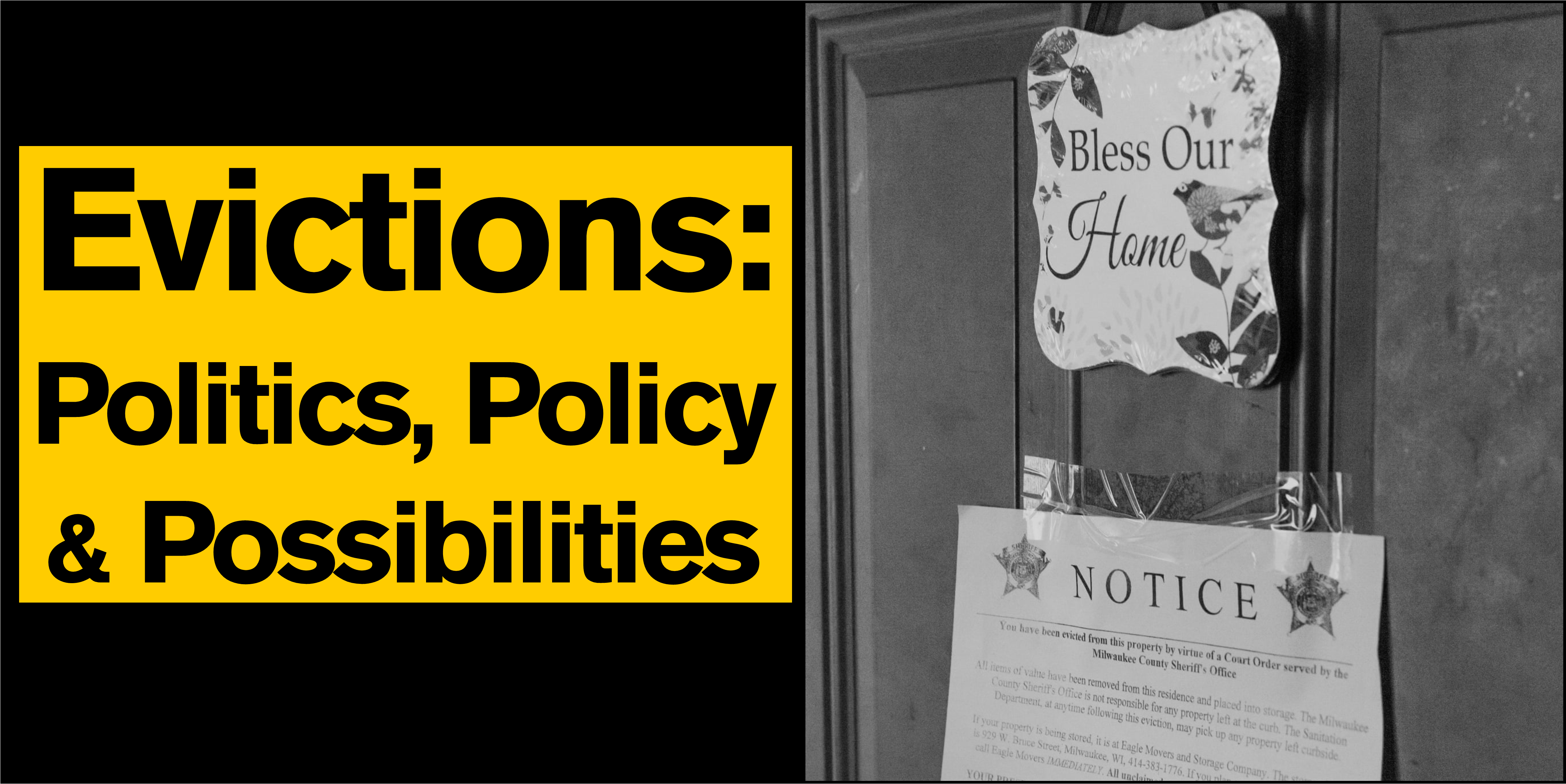 Evictions: Politics, Policy and Possibilities