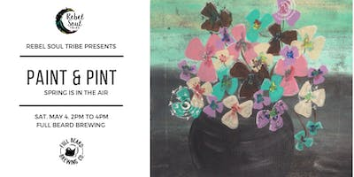 Paint & Pint - Spring is in the air