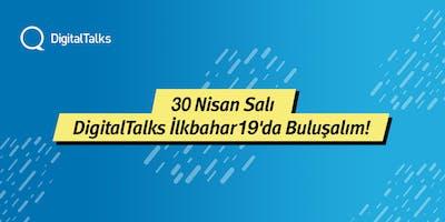 DigitalTalks+%C4%B0lkbahar%2719+-+IV.+Hafta