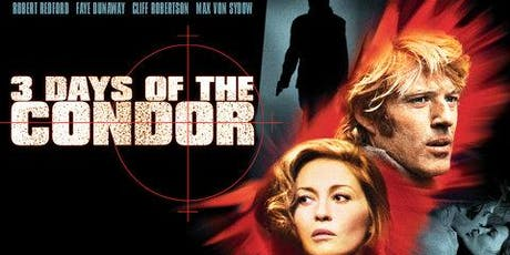 "These Films Cannot Be Trusted, Part Two: ""Three Days of the Condor"" tickets"