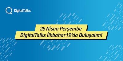 DigitalTalks+%C4%B0lkbahar%2719+-+III.+Hafta