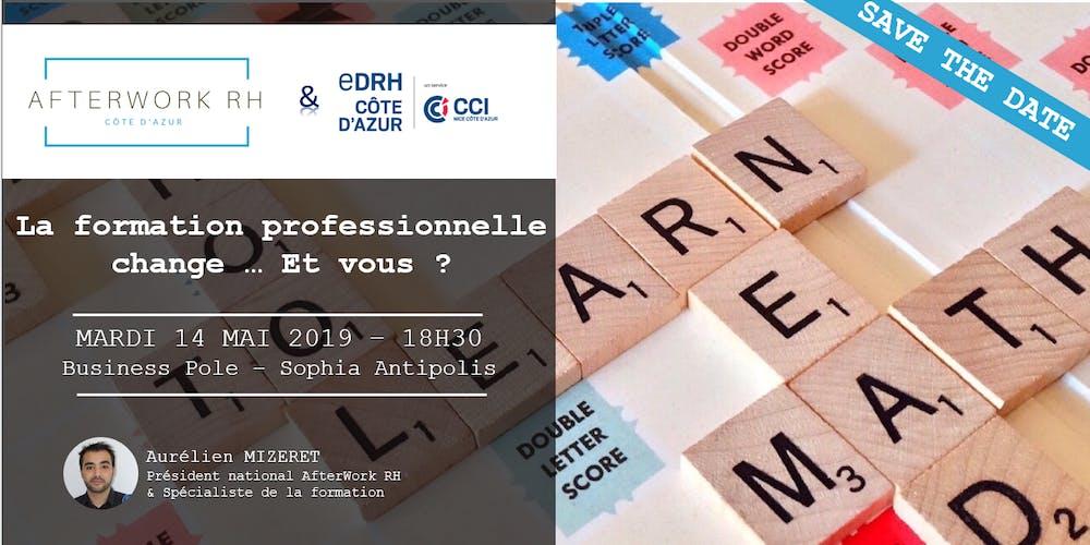 b19e8220519 AfterWork RH Côte d Azur - 14 mai 2019 - La formation professionnelle  change ... Et vous   Billets