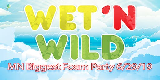 Wet 'N Wild FOAM PARTY 2019 VIP Tickets