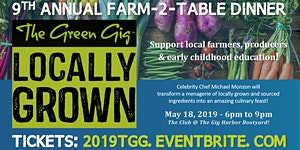 9th Annual THE GREEN GIG - Locally Grown