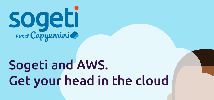 Sogeti & AWS. Get your head in the cloud.