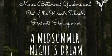Shakespeare in the Gardens:  A Midsummer Night's Dream  tickets
