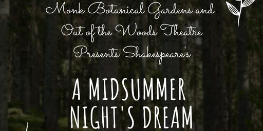 Shakespeare in the Gardens:  A Midsummer Night's Dream