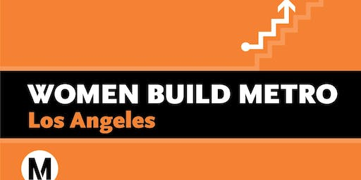 Women Build Metro Los Angeles Apprenticeship Readiness Fair