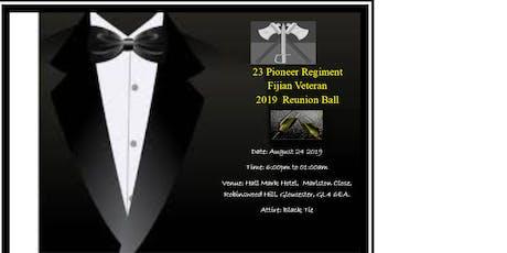 23 Pioneer Regiment Fijian Veteran  Reunion  Ball tickets