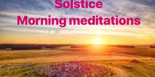 Summer Solstice Morning Meditations - Saturday 22nd June £35 pp