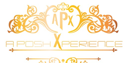 "A  Posh Xperience presents ""Over The BIG top"" Expo and concert"