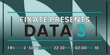 Fixate DnB Presents: DATA 3 (Debut Jersey Set) tickets