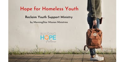 Hope for Homeless Youth hosted by Building Hope for the Future
