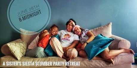 A Siesta Slumber Party! tickets