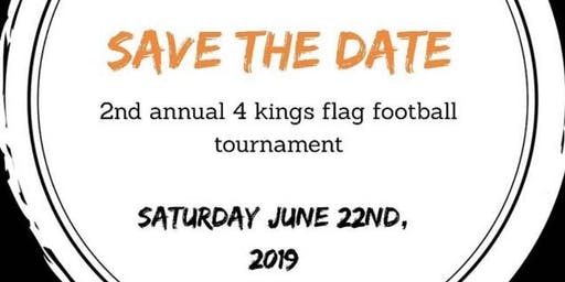 2nd Annual 4 Kings Memorial Flag Football Tournament
