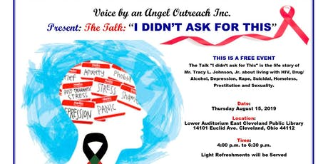 "Voice by an Angel Outreach Inc. Present: The Talk: ""I DIDN'T ASK FOR THIS"" tickets"