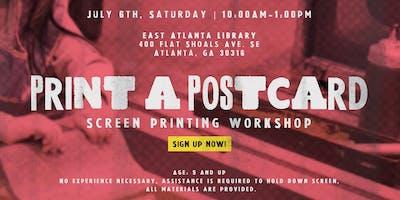 PRINT A POSTCARD at East Atlanta Library