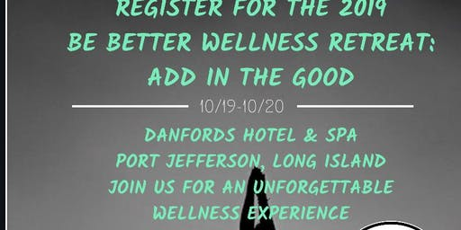 Be Better Wellness Retreat