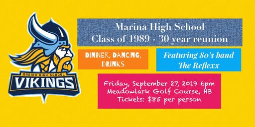 Marina High School, Class of 1989 - 30 Year Reunion