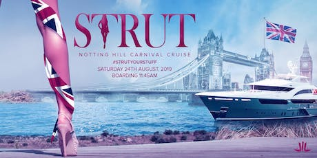Strut London - The boat cruise for London Notting Hill Carnival tickets