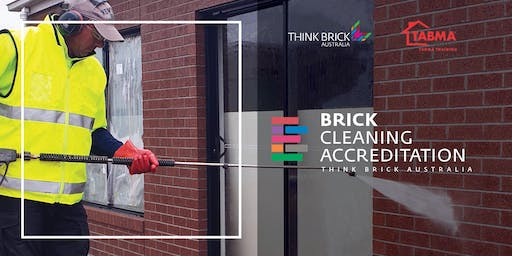 Brick Cleaning 2 Day Accreditation Course 18 - 19 June 2019 (GST free)