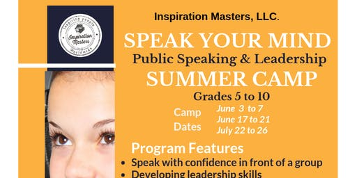 Speak Your Mind: Public Speaking and Leadership Summer Camp (July 22 to July 26) Coppell