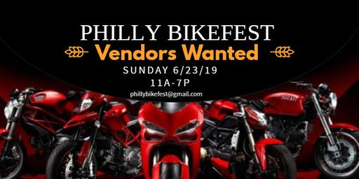 Vendors and Volunteers needed in Phila 4 Philly Bikefest Motorcycle & Car