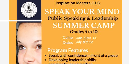Speak Your Mind: Public Speaking and Leadership Summer Camp (July 8 to July 12) Southlake