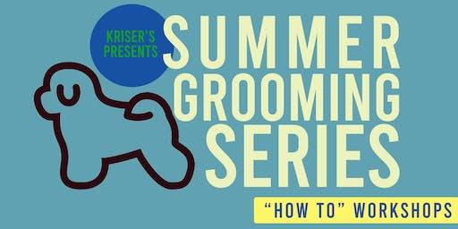 Summer Grooming Series