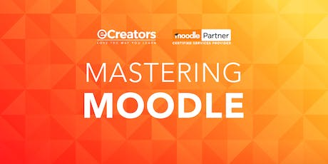 Moodle Administrator and Course Creator Workshop - Brisbane Expression of Interest tickets